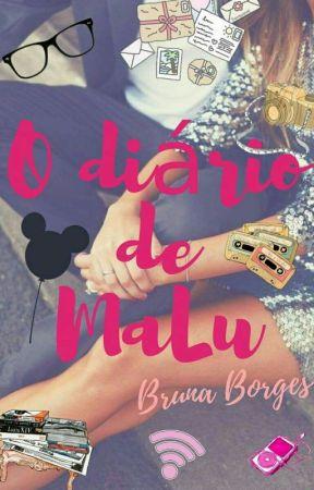 O Diário De MaLu (Putz... Me apaixonei) by Boo_Borgesb