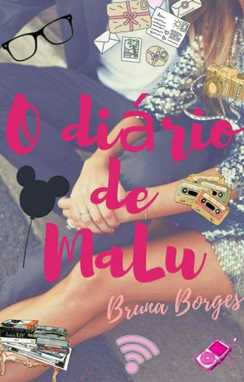 O Diário De MaLu (Putz... Me apaixonei)