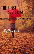 The First October by xThePaperDollx