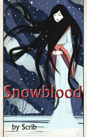 Snowblood by Scribblescribble