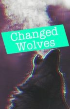 Changed Wolves » calm ot4 by crazedcliffo