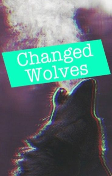Changed Wolves » 5sos ||Mashton, Muke, Malum||