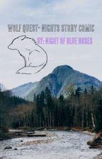 WolfQuest, Nights Story by Nightofblueroses
