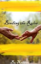 Bending The Rules by Xebbex