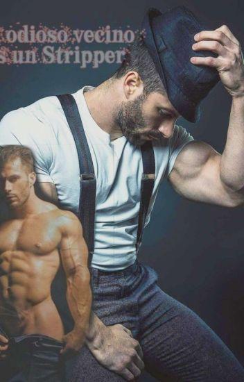 Mi odioso vecino es un stripper