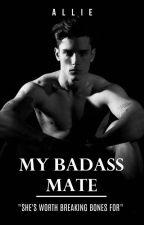 My Badass Mate #Wattys2016 by alyprudencio
