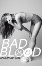 Bad Blood by famouxx