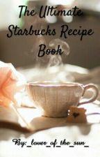 The Ultimate Starbucks Recipe Book | ➖ by jaida_t