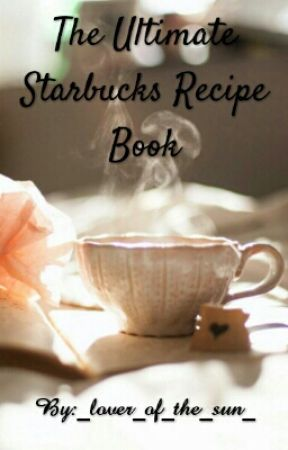 Starbucks Recipe Book