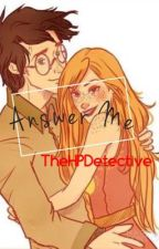 Answer Me ~ A Hinny One Shot by TheHPDetective
