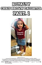 Royalty || Chris Brown Daughter [ COMPLETED ] by kkaammrynn