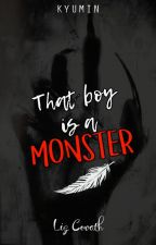 That boy is a Monster (KyuMin) by LizCovath