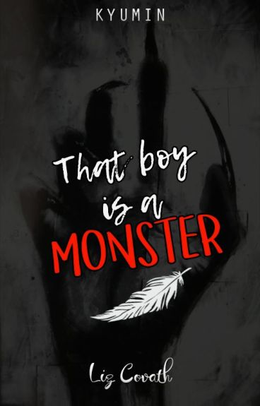 That boy is a Monster (KyuMin) EDITANDO