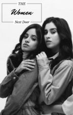 The Woman Next Door (Camren) by artisticlaur