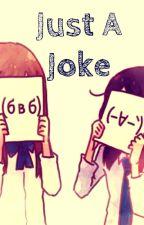 Just A Joke by Hookia