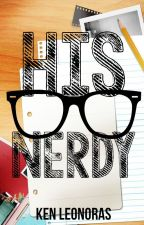 His Nerdy by MrSweetWriter