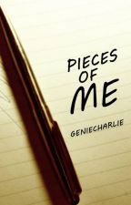 Pieces of Me by geniecharlie