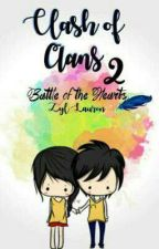Clash of CLANS 2: Battle of the Hearts by bRezyLian62