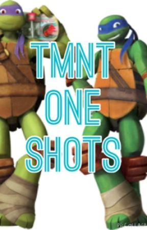 Tmnt one shots - Leonardo x reader - Wattpad