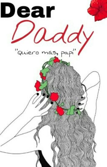 Dear Daddy       {h.s.}