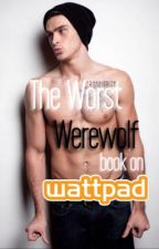 The Worst Werewolf Book on Wattpad by FranFiction