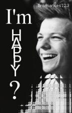I'm happy?       [Larry/ Zarry & Niam] by Bromances123
