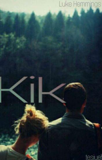 Kik ✉ || l.h ✔