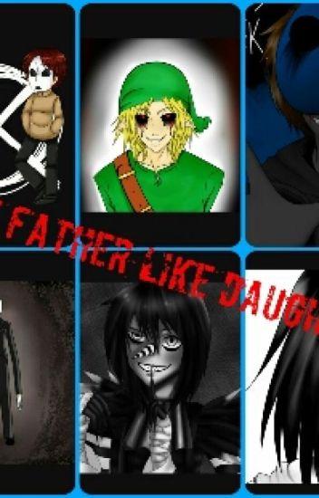 Creepypasta Father X Child! Reader