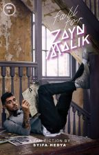 Fall For Zayn Malik by shedyshades