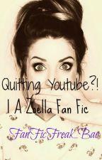 Quitting Youtube?! |A Zoella Fan Fic by FanFicFreak_Bae