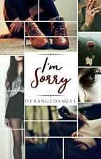 I'm Sorry by laurelblooms