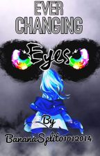 Ever Changing Eyes (Naruto fanfic) - Abandoned by Chasing_Happy