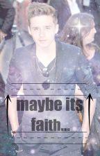 Maybe its faith...(Imagine/Fanfiction) BROOKLYN BECKHAM by babybeckham