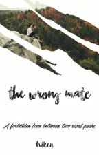 The Wrong Mate by Eviken