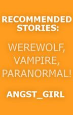 Recommended Stories [3] by angst_girl
