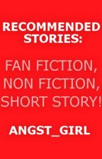 Recommended Stories [6] by angst_girl