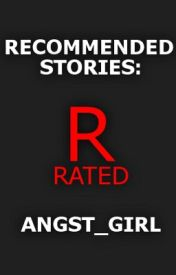 Recommended Stories [8] by angst_girl