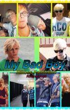 My Bad Boy by R5fangirl188