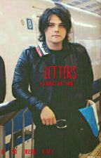 Letters  (completed Gerard Way fanfic) by anon32496
