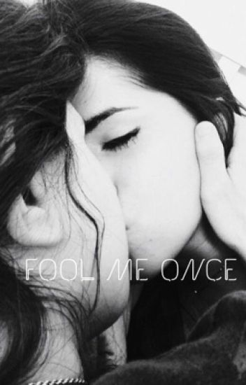 Fool Me Once (Camren)