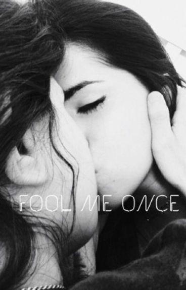 Fool Me Once (Camren)