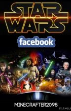 Star Wars: Facebook Messages [Wattys2015 - Fanfiction] by Minecrafter2098