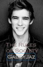 The Rules of Society by GabbyJaz