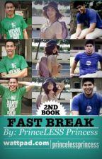 Fast Break by PrincelessPrincess