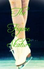 The Figure Skater (Harry Styles Fan Fiction) by ToBeLostInThought