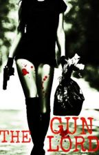 The Gun Lord by SophieQuinnOfficial