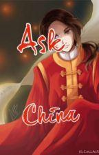 Ask China~ ^-^ by China_HetaliaYao
