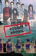 Código Shore |CD9| by Leyva_Girl