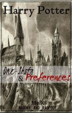 Harry Potter: One-Shots & Preferences by Moony_and_Padfoot