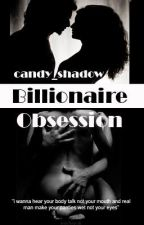 billionaire obsession[#wattys2015] by Nougoe